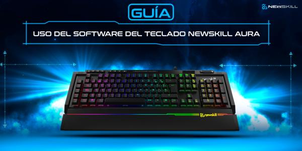Guía de uso del software de los teclados Newskill